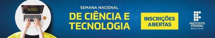 Inscrições para a Semana Nacional de Ciência e Tecnologia