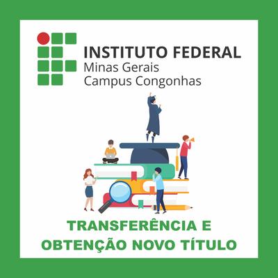 Inscrições para Transferência e Obtenção de Novo Título para o 1º semestre de 2020