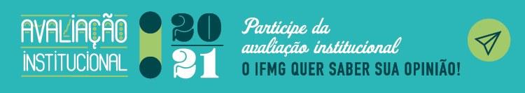 Autoavaliação Institucional IFMG 2021