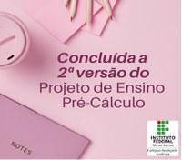 Concluída a 2ª versão do Projeto de Ensino Pré-Cálculo