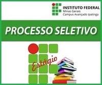 IFMG Campus Avançado Ipatinga divulga Processo Seletivo para Estagiário - Edital nº 007/2018