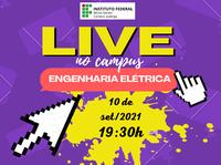 Live no campus - Engenharia Elétrica