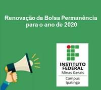 Convocação de excedentes para renovação do Auxílio Estudantil - Bolsa Permanência 2020 (Edital Nº 101)