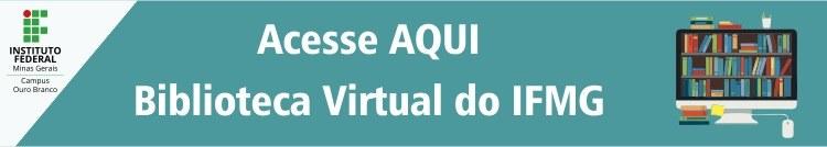 Acesse aqui a biblioteca virtual do IFMG