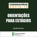 Coronavirus (old) - orientações para estágios.png