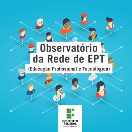 Observatório da Rede de Educação Profissional e Tecnológica de Minas Gerais