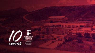 Em abril de 2020 o IFMG-GV celebra seu aniversário de 10 anos! Confira matéria especial que destaca a trajetória de egressos que tiveram suas vidas transformadas pela educação