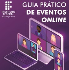 Guia apresenta diversas dicas a respeito da organização de eventos virtuais