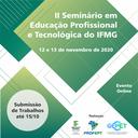 Seminário conta com participação de convidados, além de receber trabalhos da comunidade acadêmica