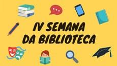 IV Semana da Biblioteca
