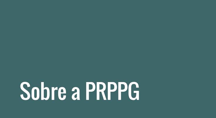 Sobre a PRPPG