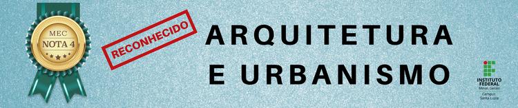 Arquitetura e Urbanismo é NOTA 4